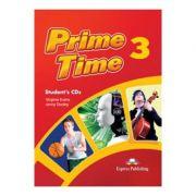Curs limba engleza Prime Time 3 Audio Set 3 CD - Virginia Evans, Jenny Dooley