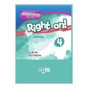 Curs limba engleza Right On 4 Soft pentru Tabla Interactiva - Jenny Dooley