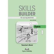 Curs limba engleza Skills Builder Flyers 1 Manualul Profesorului - Jenny Dooley