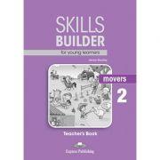 Curs limba engleza Skills Builder Movers 2 Manualul Profesorului - Jenny Dooley