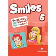 Curs limba engleza Smiles 5 Vocabular si Gramatica - Jenny Dooley, Virginia Evans