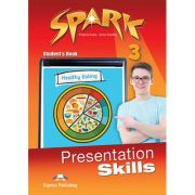 Curs limba engleza Spark 3 Presentation Skills Manual - Virginia Evans, Jenny Dooley