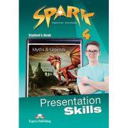 Curs limba engleza Spark 4 Presentation Skills Manual - Virginia Evans, Jenny Dooley