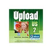 Curs limba engleza Upload 2 Ie-Book - Virginia Evans