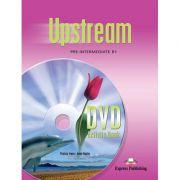 Curs limba engleza Upstream Pre-Intermediate DVD la caietul elevului - Virginia Evans, Jenny Dooley