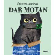 Dar motan - Cristina Andone, Emi Balint
