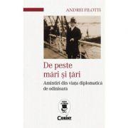 De peste mari si tari - Andrei Filotti