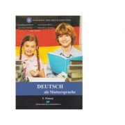 Deutsch als muttersprache. 5 klasse - Laura-Marioara Paraian, Verona-Maria Onofrei, Bianke-Marion Grecu, Teodora-Elena Galbinusi