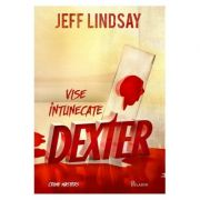 Dexter. Vise intunecate - Jeff Lindsay