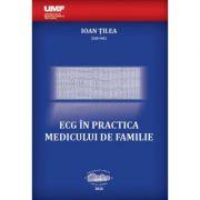 ECG in practica medicului de familie - Ioan Tilea