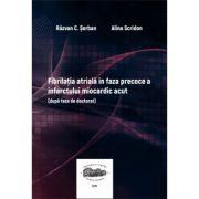 Fibrilatia atriala in faza precoce a infarctului miocardic acut - Razvan C. Serban