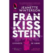 Frankissstein. O poveste de iubire - Jeanette Winterson
