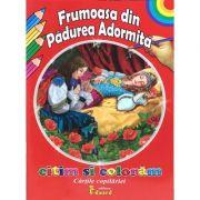 Frumoasa din padurea adormita - Cartile copilariei - Citim si coloram
