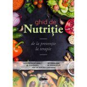 Ghid de nutritie, de la preventie la terapie. Color - Nicoleta Tupita
