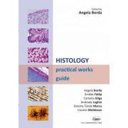 Histology. Practical works guide - Angela Borda