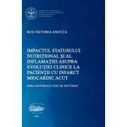 Impactul statusului nutritional si al inflamatiei asupra evolutiei clinice la pacientii cu infarct miocardic acut - Victoria Ancuta Rus
