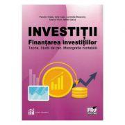 Investitii. Finantarea investitiilor - Teodor Hada, Iulia Iuga, Luminita Deaconu