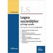 Legea societatilor si 8 legi uzuale. Actualizata 23 septembrie 2020 - Sergiu Golub
