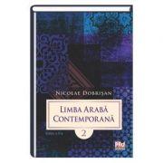 Limba araba contemporana. Volumul II Editia a II-a - Nicolae Dobrisan