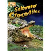 Literatura CLIL Saltwater Crocodiles cu Cross-platform App - Jenny Dooley