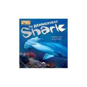 Literatura CLIL The Hammerhead Shark cu Cartea Profesorului pe MULTI-ROM - Jenny Dooley
