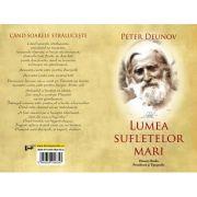 Lumea sufletelor mari - Peter Deunov