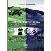 Medicina ocupationala. Abordare personalizata - Horatiu Moldovan