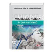 Microeconomia in (micro) sinteza - Lucian Claudiu Anghel, Laurentiu Mihai Treapat