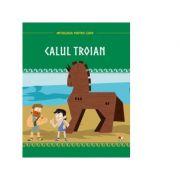 Mitologia pentru copii. Calul troian