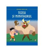 Mitologia pentru copii. Tezeu si Minotaurul