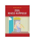 Mitologia pentru copii. Zeus, regele Olimpului