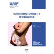 Nutritia femeii gravide si a nou-nascutului - Claudiu Marginean