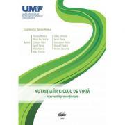 Nutritia in ciclul de viata. Interventii preventionale - Monica Tarcea
