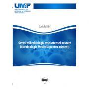Orvosi mikrobiologia asszisztensek reszere. Microbiologie medicala pentru asistenti - Szekely Edit