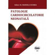 Patologie cardiocirculatorie neonatala - Manuela Cucerea