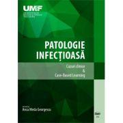 Patologie infectioasa. Cazuri Clinice & Case-Based Learning. Color - Anca Meda Georgescu