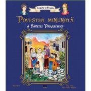 Povestea minunata a Sfintei Paraschiva - Petru Vornic