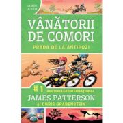 Prada de la antipozi. Seria Vanatorii de comori, volumul 7 - James Patterson