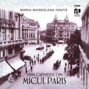 Prin cafenelele din Micul Paris - Maria - Magdalena Ionita