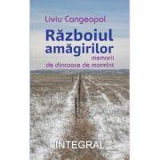 Razboiul amagirilor - Liviu Cangeopol