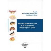 Recomandari actuale in diagnosticul obezitatii la copil - Cristina Oana Marginean