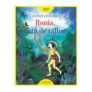Ronia, fata de talhar - Astrid Lindgren