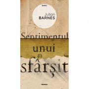 Sentimentul unui sfarsit (ed. 2020) - Julian Barnes