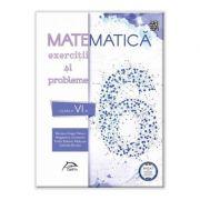 Matematica 2020 - Exercitii si probleme - clasa a VI-a - AVIZAT - conform cu noua programa - valabil pentru oricare dintre manualele aprobate de MEN