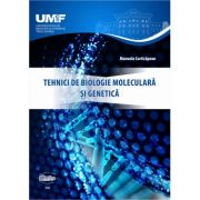 Tehnici de biologie moleculara si genetica (alb-negru) - Manuela Curticapean