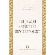 The Jewish Annotated New Testament - Amy-Jill Levine, Marc Zvi Brettler