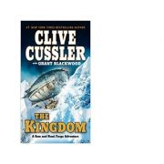 The Kingdom (A Sam and Remi Fargo Adventure, Band 3) - Clive Cussler