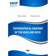 Topographical anatomy of the head and neck - Lorand Denes, Zsuzsanna Pap