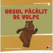 Ursul Pacalit de Vulpe. Adaptare - Roxana Haiden