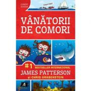 Vanatorii de comori volumul 1 - James Patterson